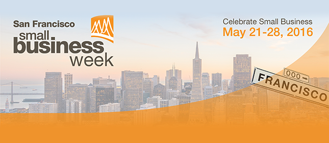 Celebrate Small Business Week May 21-28, 2016