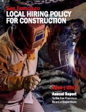 Sixth Annual Report on the Local Hiring Policy for Construction